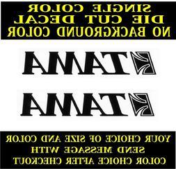 Tama Drums Die Cut Vinyl Decal Car Truck Window Laptop Stic