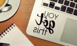 You Got This - Sport, Motivation Laptop Sticker Home Hobby C