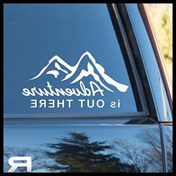 Adventure is Out There Vinyl Decal | Nature Calls Adventure