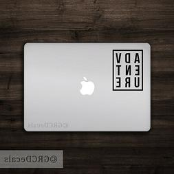 Adventure --- Vinyl Decal Bumper Sticker Laptop Sticker Macb