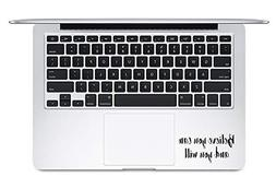 Believe You Can and You Will for Laptop Vinyl Decal Sticker