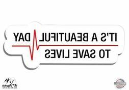 "Grey's Anatomy Beautiful Day To Save Lives - 3"" Vinyl Sticke"