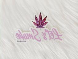 Let's smoke Sticker, Laptop Sticker , bing sticker , Stone