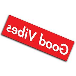 RED GOOD VIBES -  Decal Sticker for Car Truck Macbook Laptop