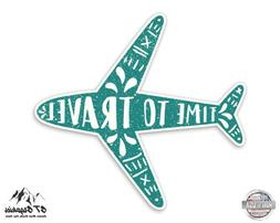 "Time to Travel Cute Airplane - 5"" Vinyl Sticker - For Car La"