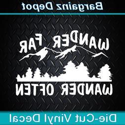 Vinyl Decal.. WANDER FAR WANDER OFTEN.. Camp Hike Travel Car