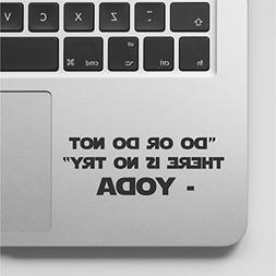 YODA Quote - Do or Do Not There is no Try Macbook Laptop Dec