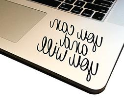 """You Can You Will 3.5"""" Decal Vinyl Motivational Sticker Lapto"""